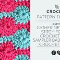 Catherine's Wheel for the Crochet Stitch Sampler Baby Blanket Crochet Along