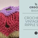 Crochet the Vintage Fan Ripple Stitch