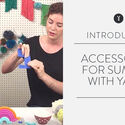 Accessorize for summer with yarn!