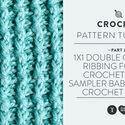 1x1 Double Crochet Ribbing for the Crochet Stitch Sampler Baby Blanket Crochet Along