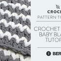 Crochet: Trendy Baby Blanket Tutorial
