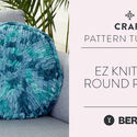 EZ Knitting:  Round Pillow
