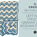 Left Hand: Crochet Granny Zig Zag Afghan Tutorial