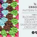 Blooming Granny Square for the Crochet Stitch Sampler Baby Blanket Crochet Along