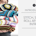 Stitch, Stop & Roll Afghan Intro
