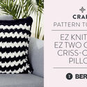 EZ Knitting: EZ Two Color Criss-Cross Pillow