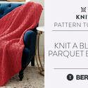 Knit a Blanket: Parquet Blanket