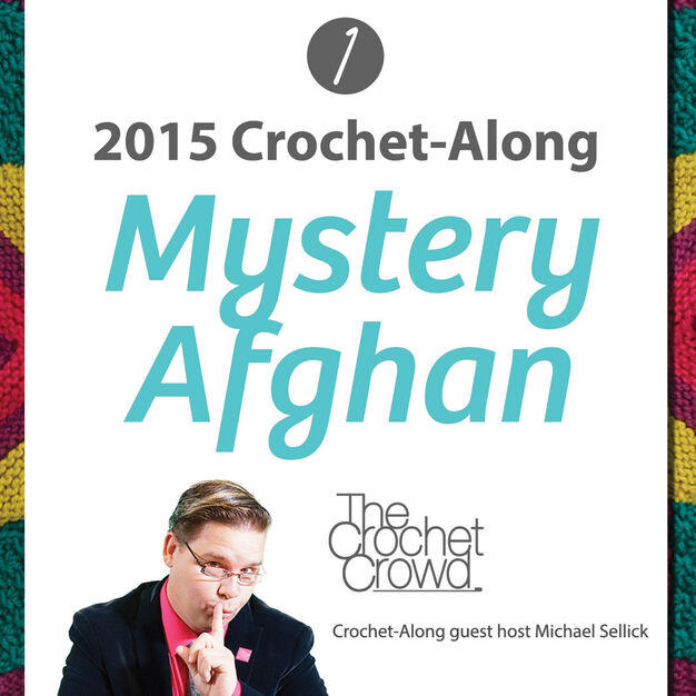 Caron 2015 Mystery Afghan Crochet-Along, Version 1