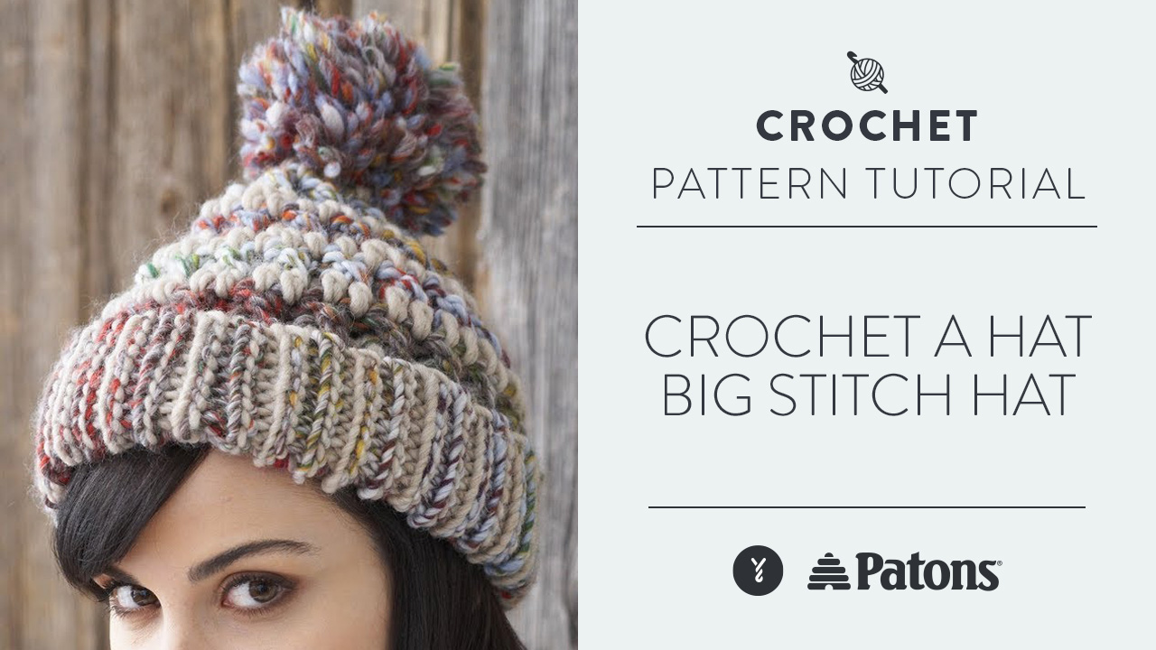 Crochet a Hat: Big Stitch Hat