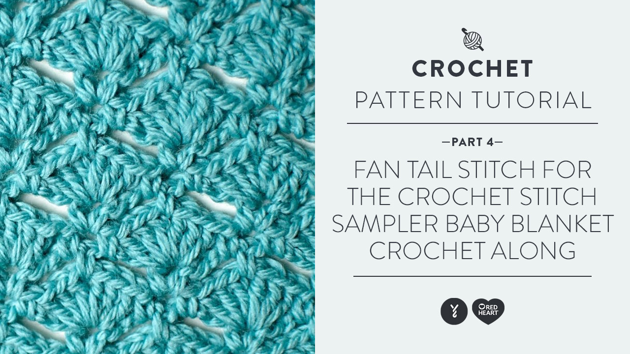 Fan Tail Stitch for the Crochet Stitch Sampler Baby Blanket Crochet Along