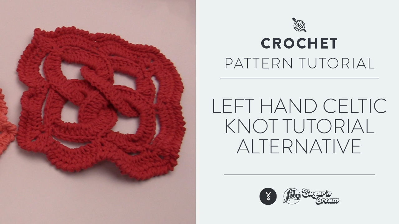 Left Hand: Celtic Knot Tutorial: Alternative