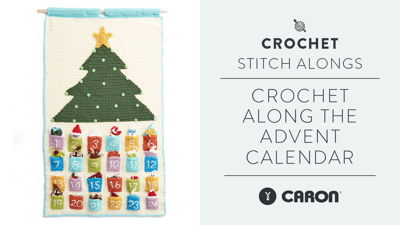 Crochet Along the Advent Calendar