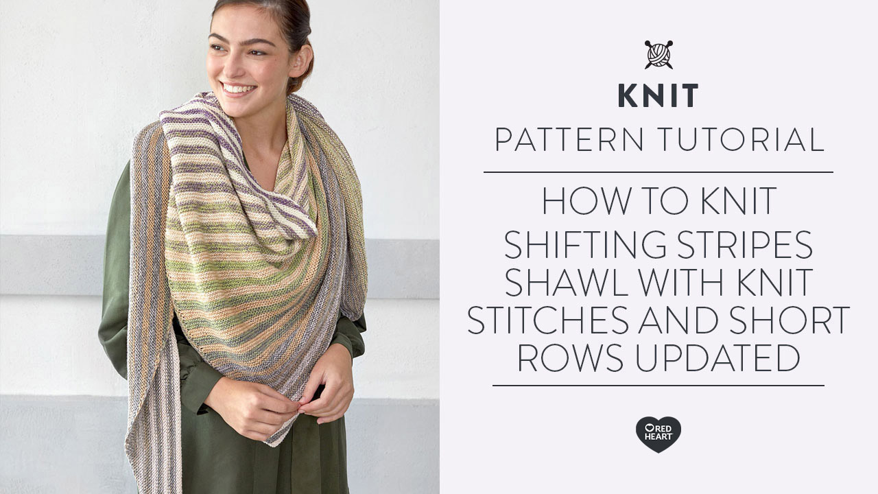 How to Knit Shifting Stripes Shawl with knit stitches and short rows updated