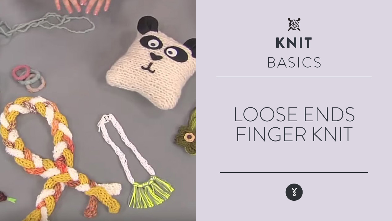 Loose Ends:  Finger Knit