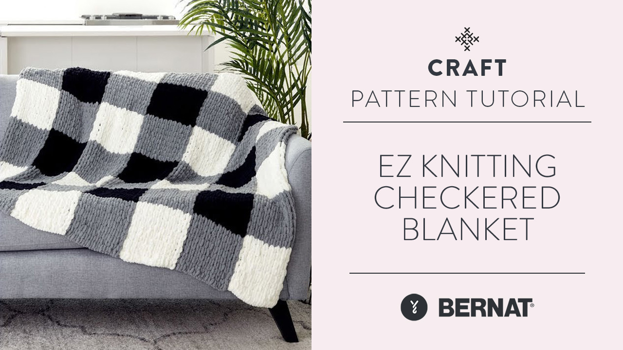 EZ Knitting: Checkered Blanket