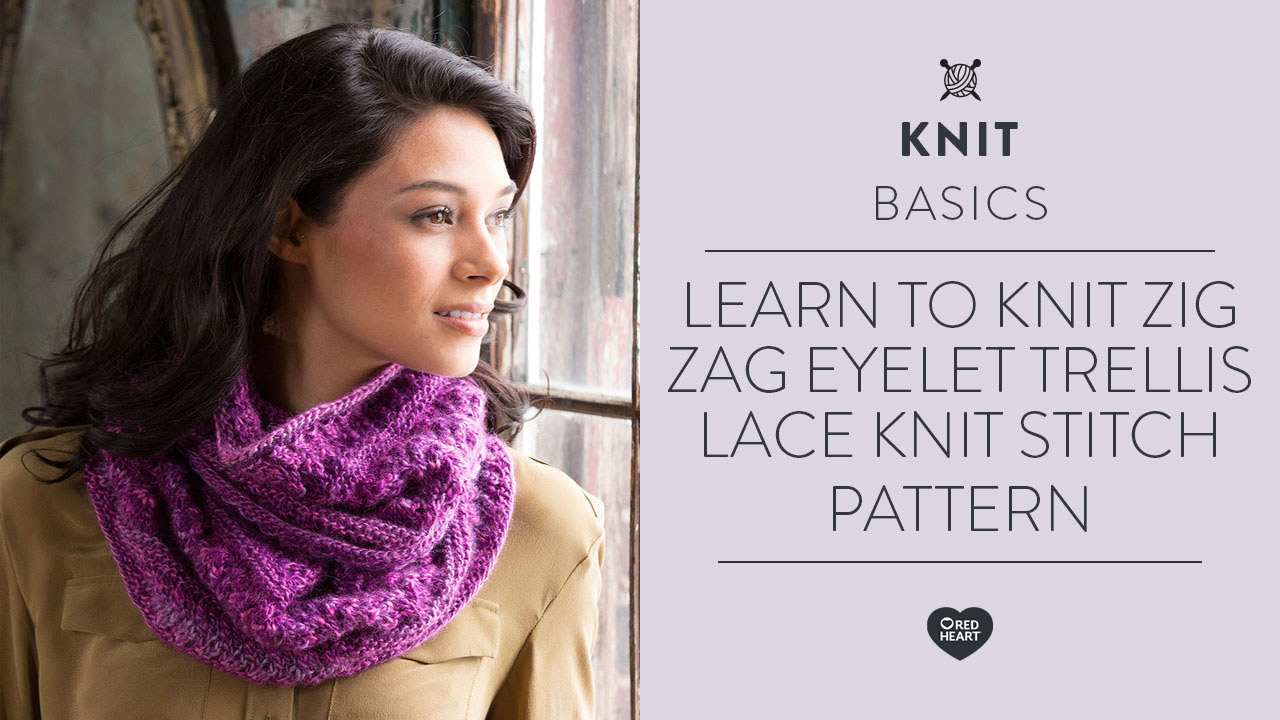 Learn to Knit Zig Zag Eyelet Trellis Lace Knit Stitch Pattern