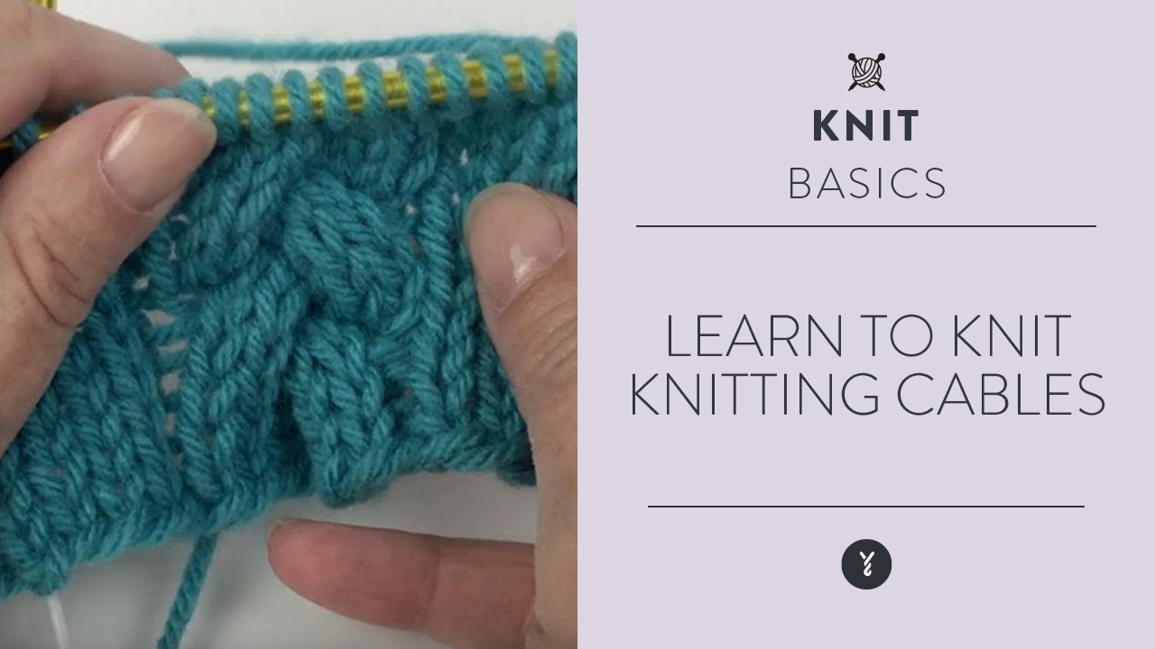 Learn to Knit: Knitting Cables