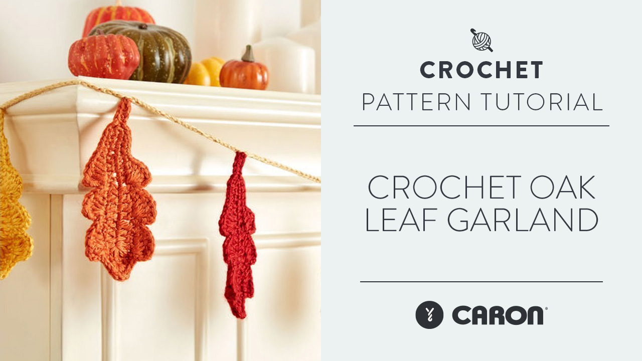 Crochet: Oak Leaf Garland