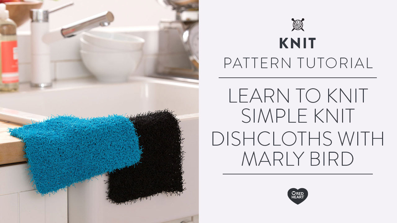 Learn to Knit Simple Knit Dishcloths with Marly Bird