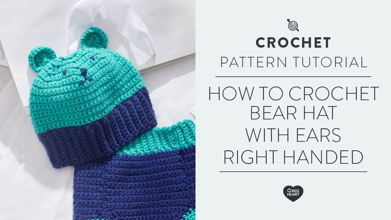 How to Crochet Bear Hat with ears [Right Handed]