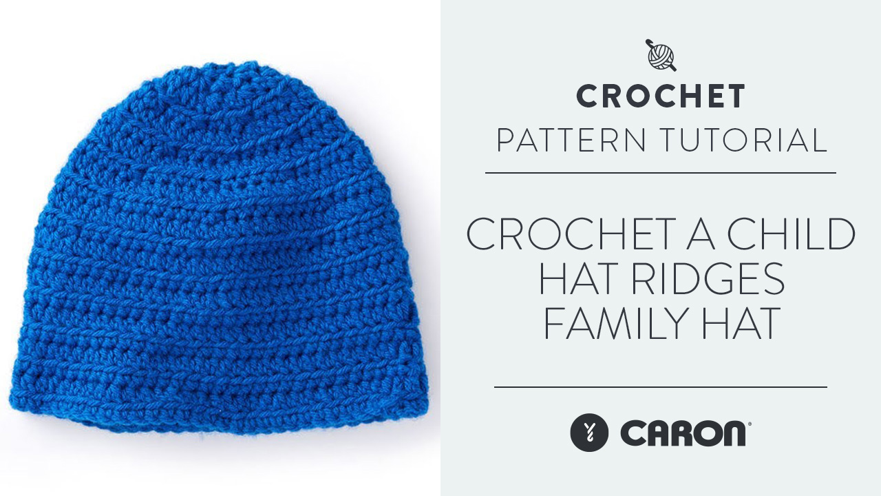 Crochet A Child Hat: Ridges Family Hat