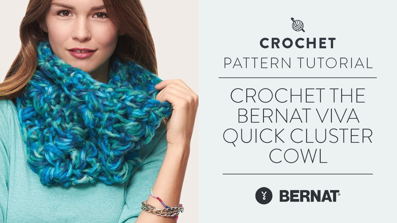 Crochet the Bernat Viva Quick Cluster Cowl