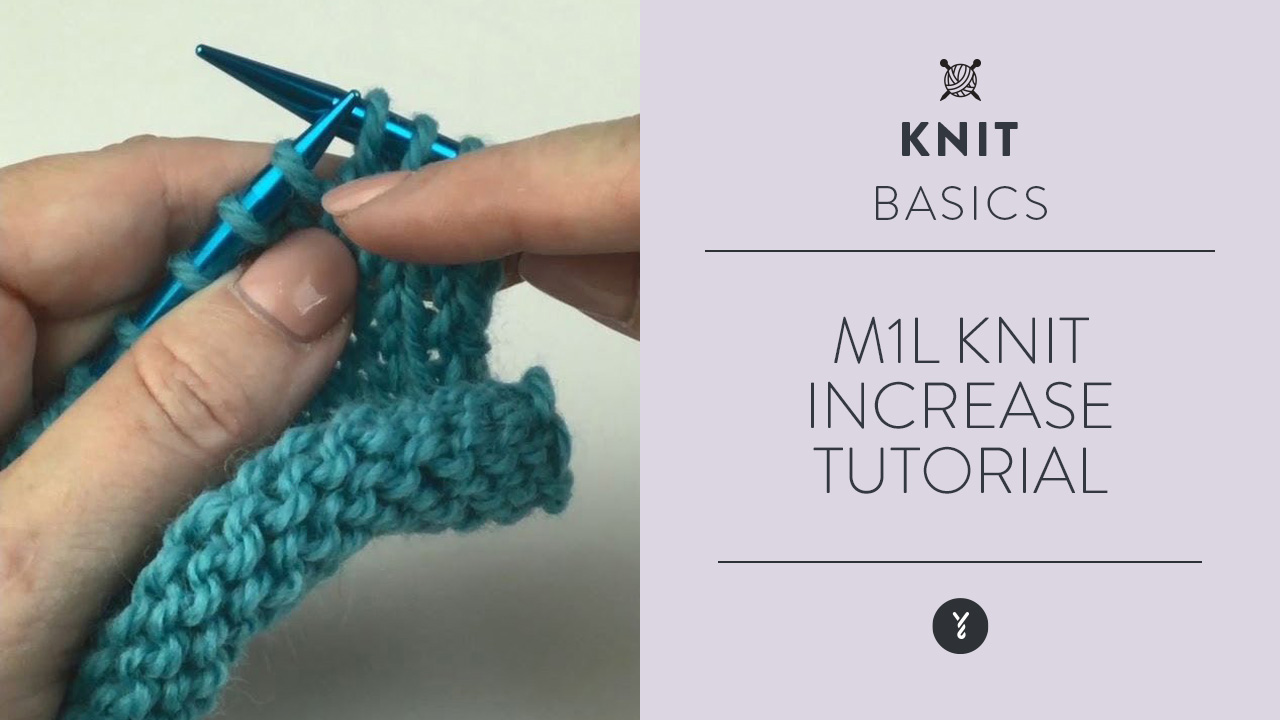 M1L Knit Increase Tutorial