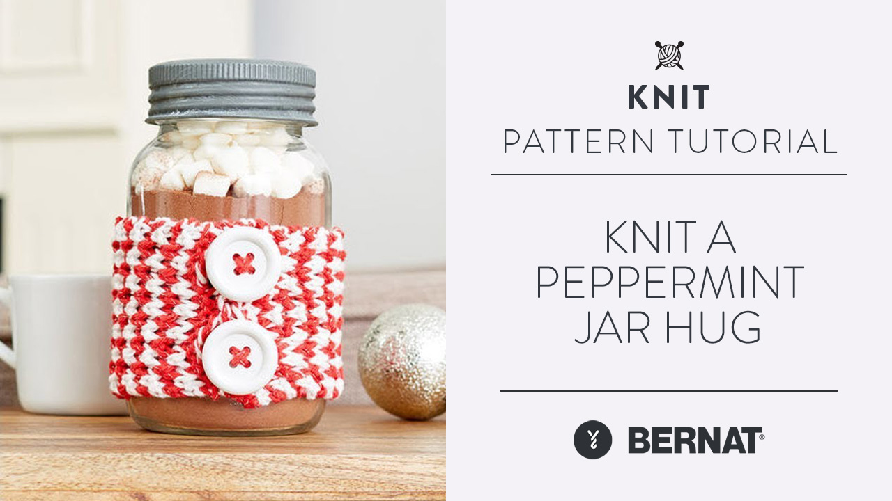 Knit: Make a Peppermint Jar Hug