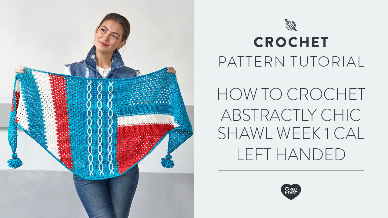How to Crochet Abstractly Chic Shawl | Week 1 CAL