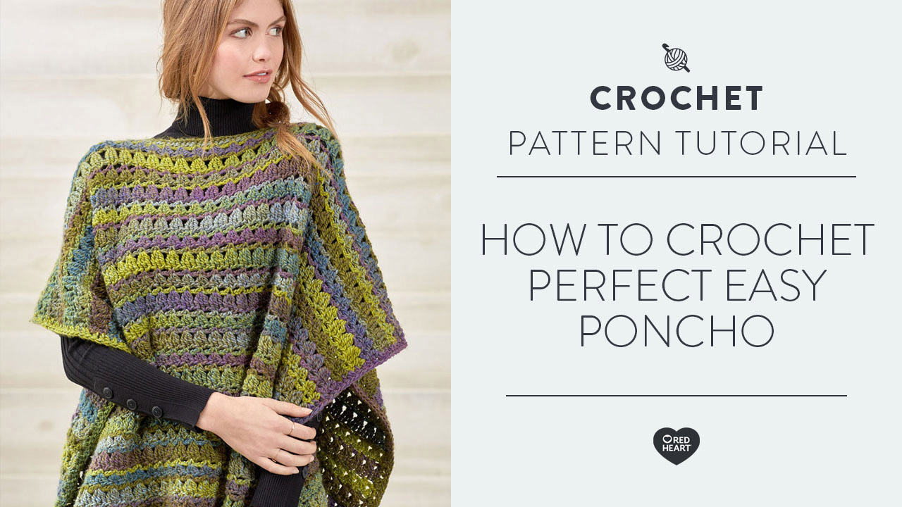How to Crochet Perfect Easy Poncho