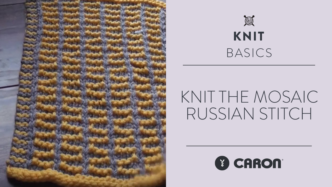 Knit the Mosaic Russian Stitch