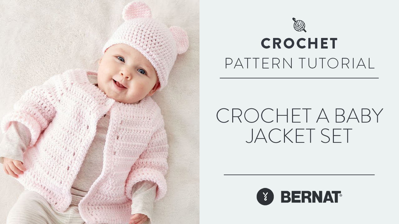 Crochet a Baby Jacket Set