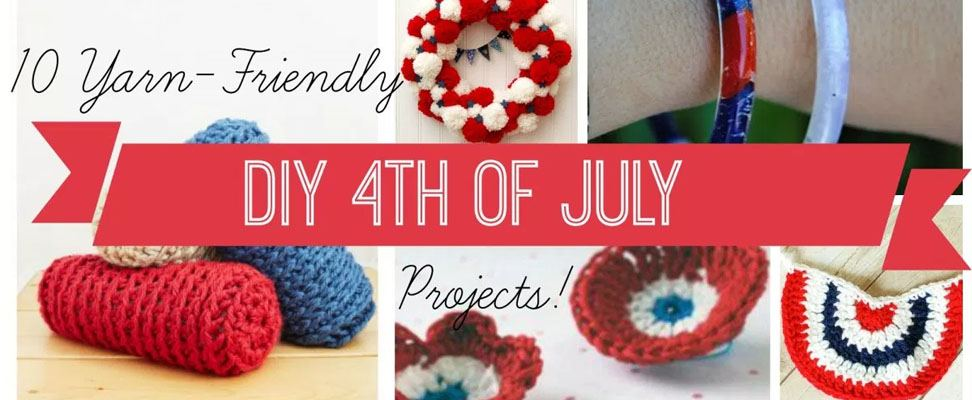 10 Yarn Craft Projects for 4th of July!