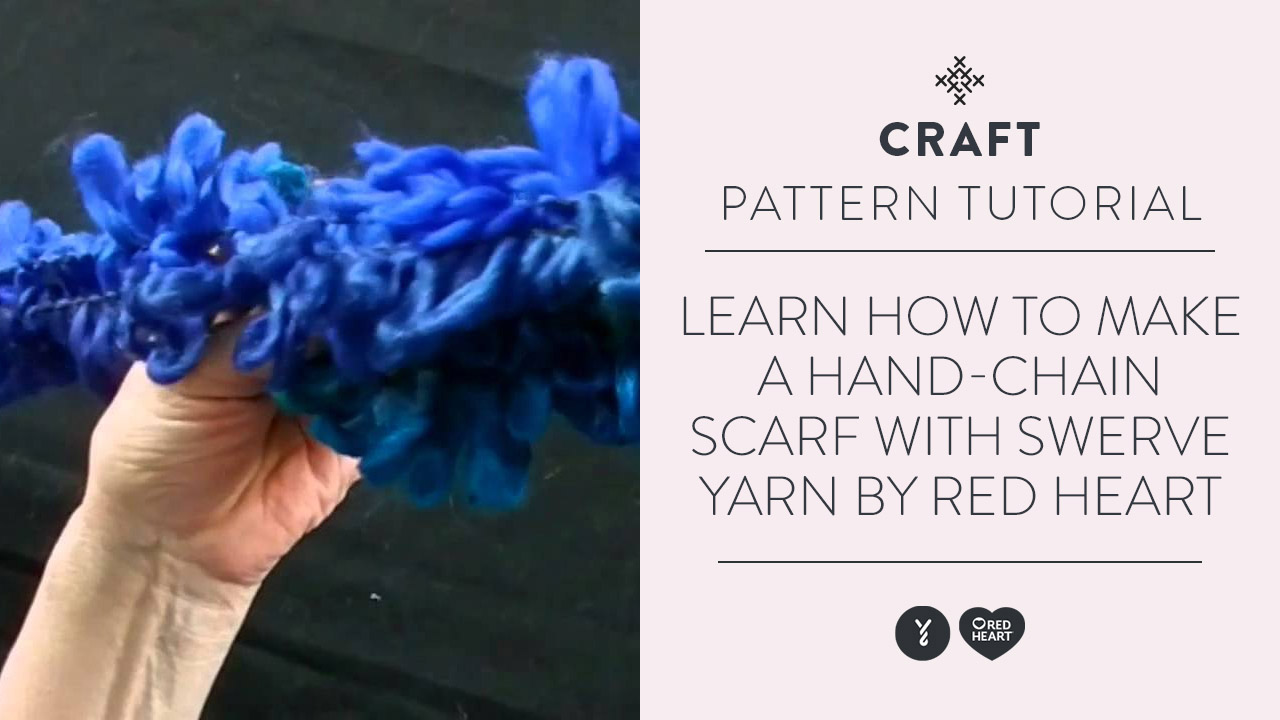 Learn to Make a Hand-Chain Scarf with Swerve