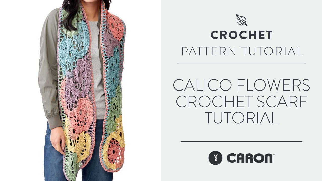 Calico Flowers Crochet Scarf Tutorial