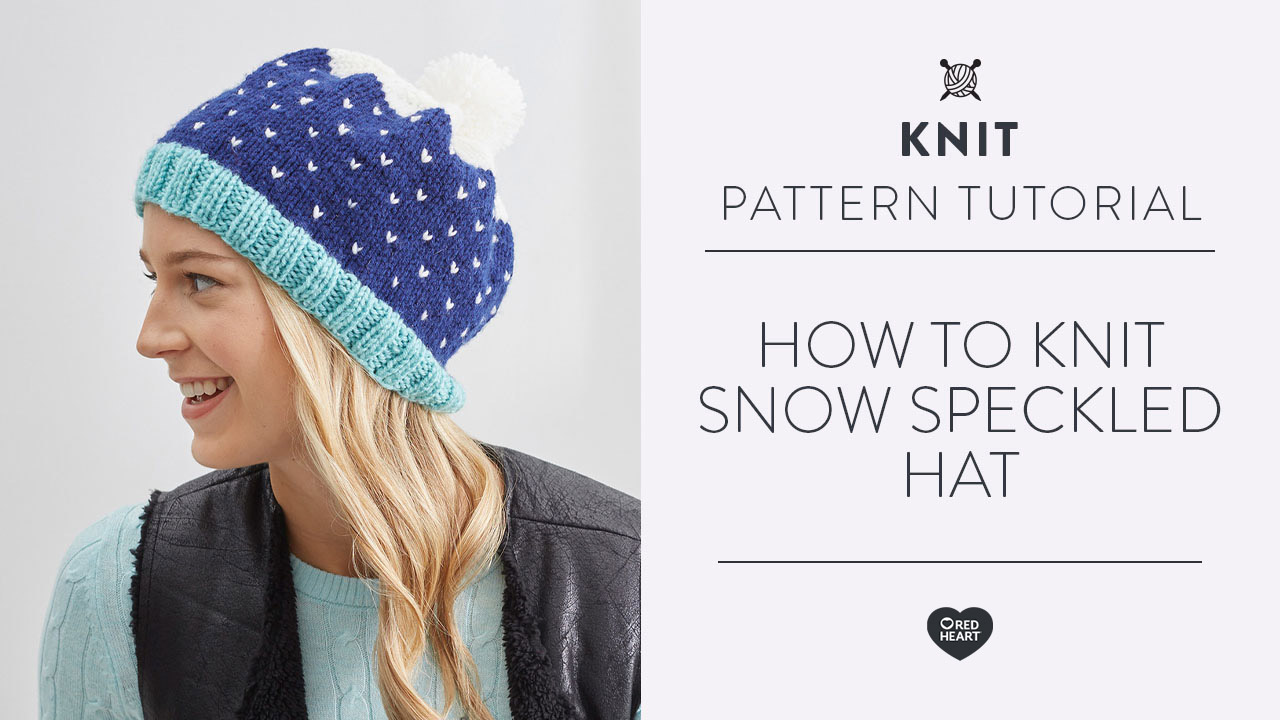 How to Knit Snow Speckled Hat
