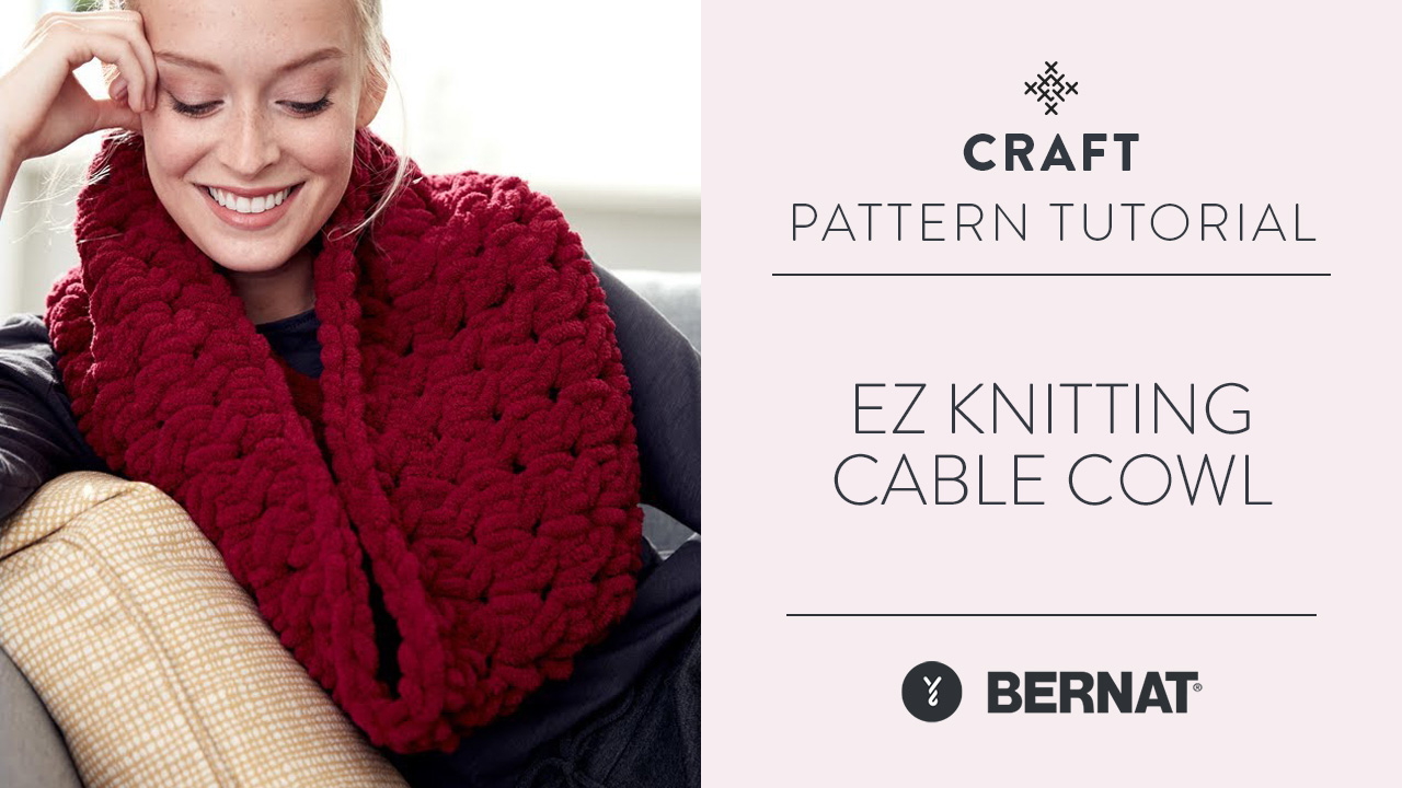 EZ Knitting: Cable Cowl