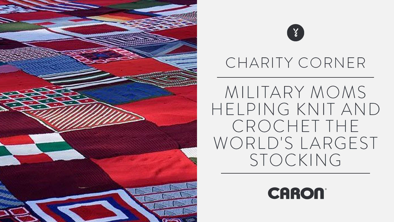 Military Moms Helping Knit and Crochet the World's Largest Stocking