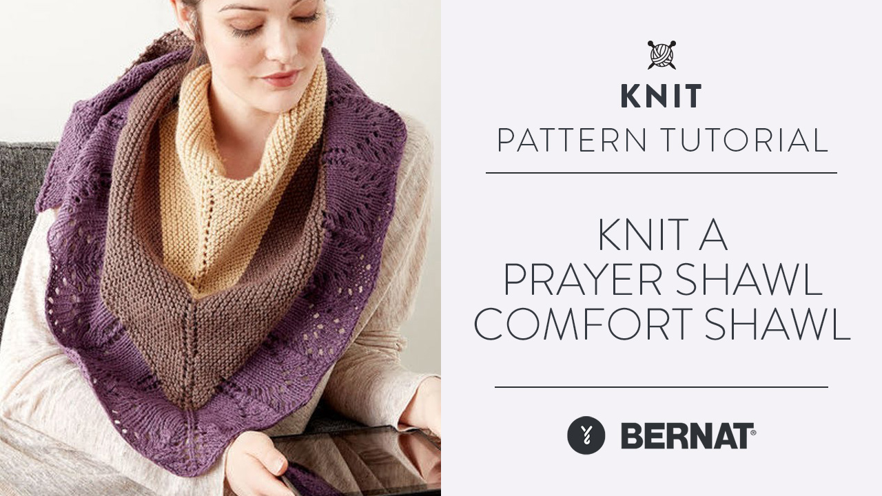 Knit a Prayer Shawl: Knit Comfort Shawl