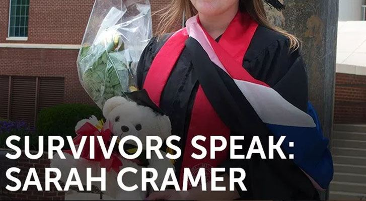 Survivors Speak: Sarah Cramer