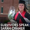 Survivors Speak: Sarah Cramer | Blog