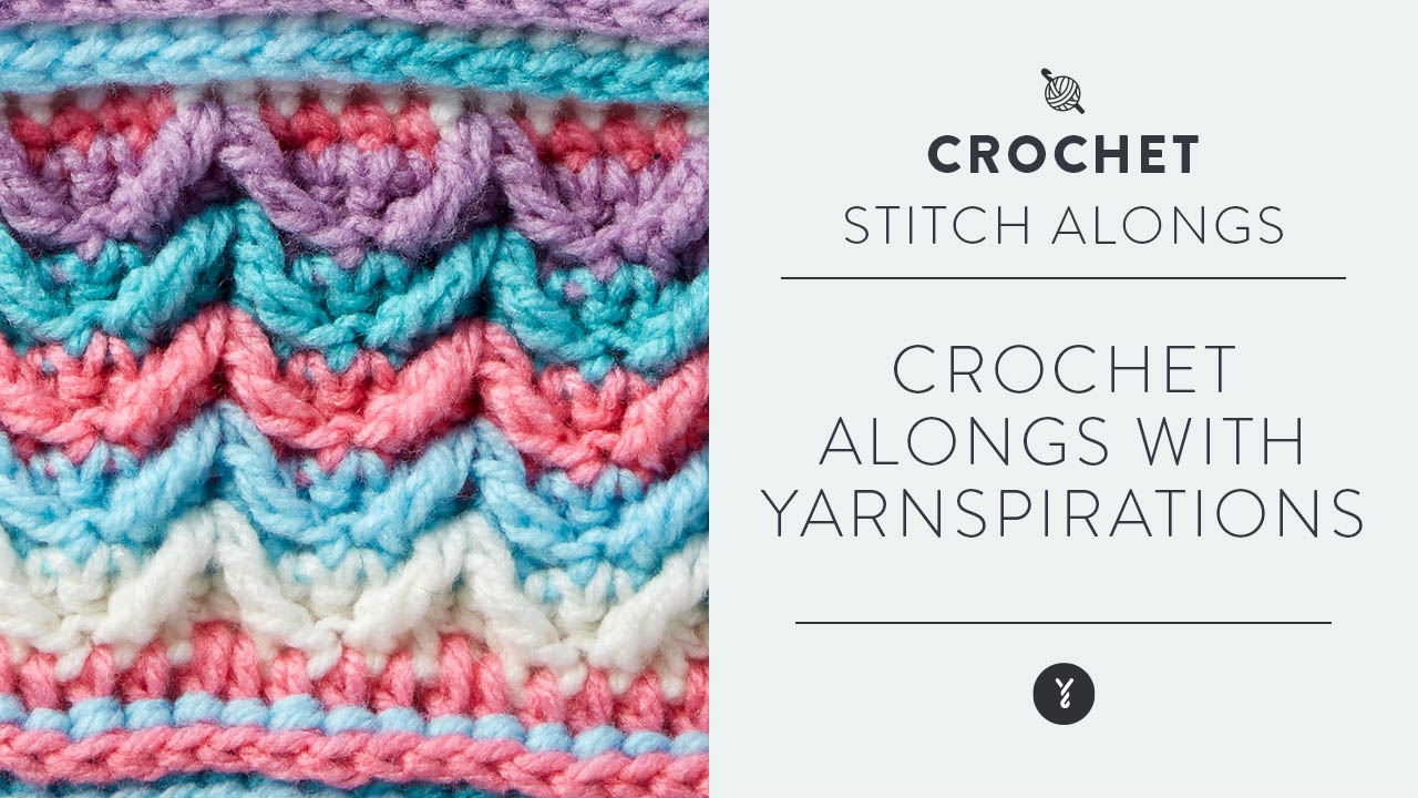 Crochet Alongs with Yarnspirations