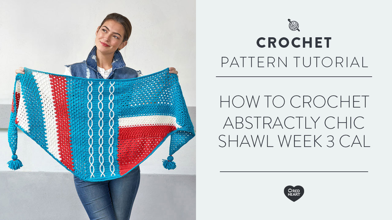 How to Crochet Abstractly Chic Shawl | Week 3 CAL | Left Handed