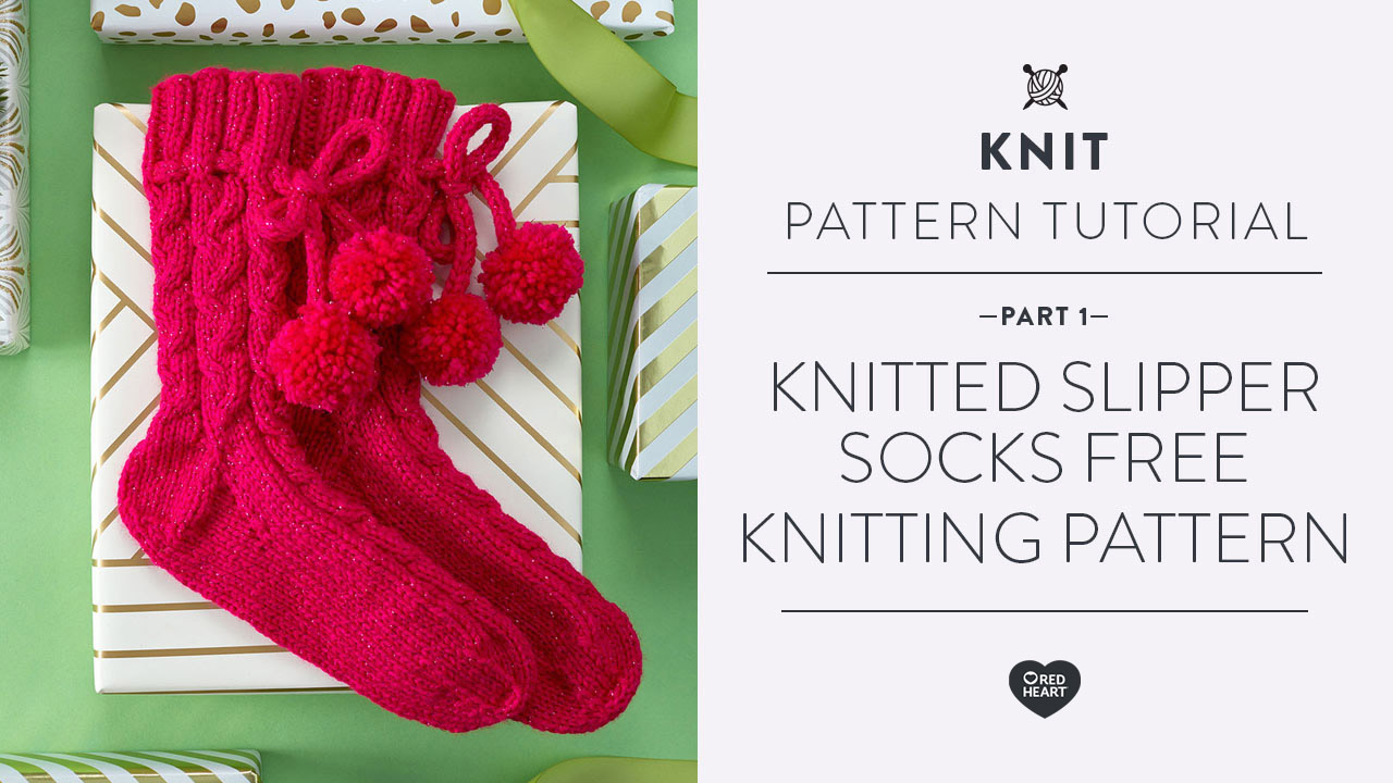 Knitted Slipper Socks Free Knitting Pattern Part 1 of 3