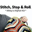 Stitch, Stop & Roll Crochet Afghan  | Blog