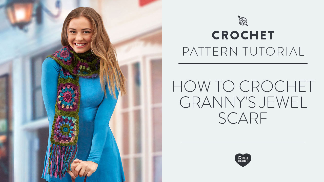 How to Crochet Granny's Jewel Scarf