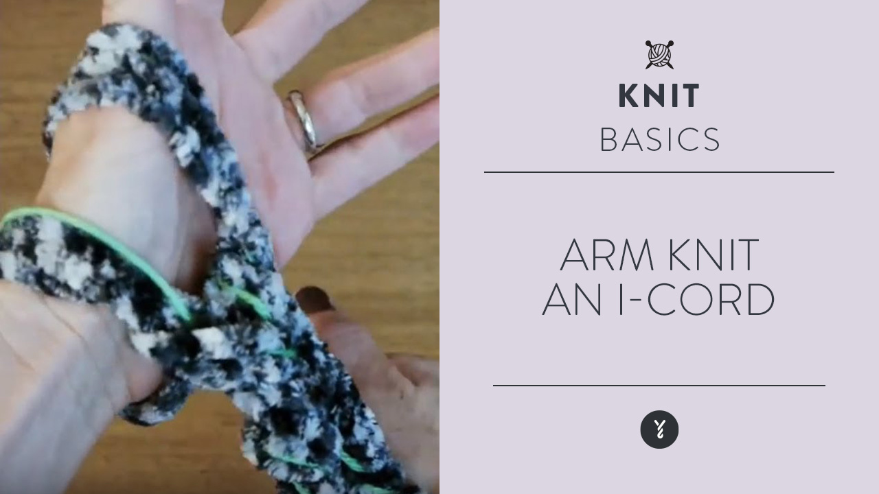 Arm Knit an I-Cord