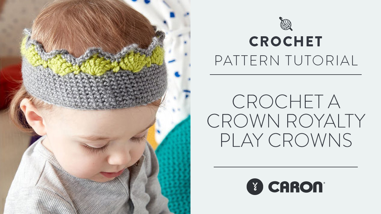 Crochet a Crown: Royalty Play Crowns