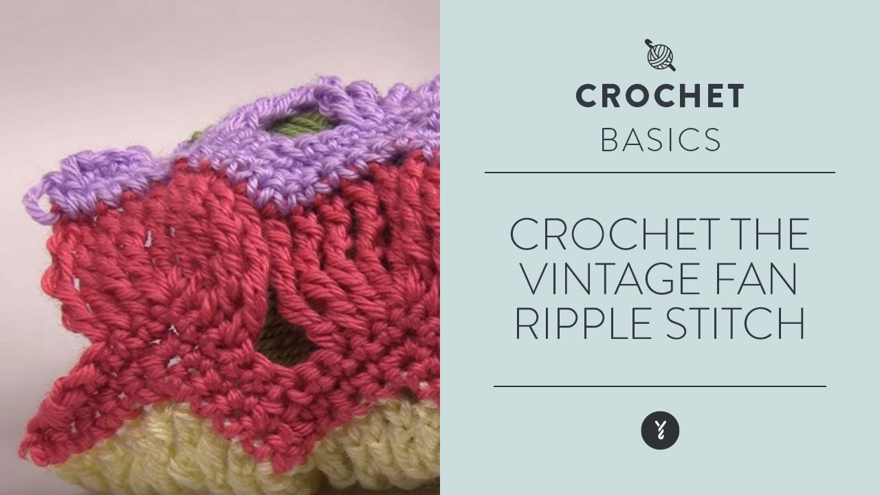 Crochet the Vintage Fan Ripple Stitch