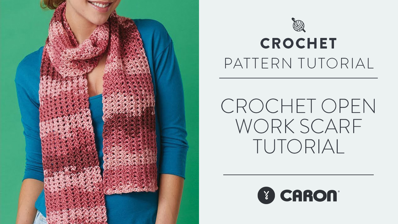 Crochet: Open Work Scarf Tutorial